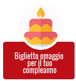 Biglietto omaggio il giorno del tuo compleanno